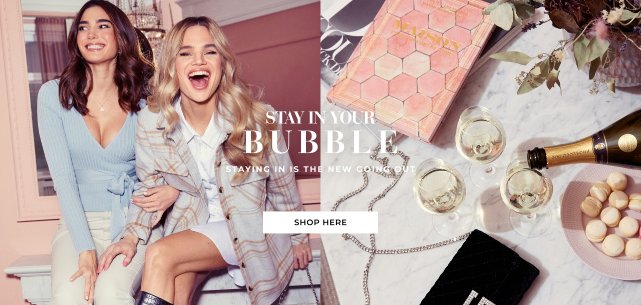 Staying in is the new going out - Shop here