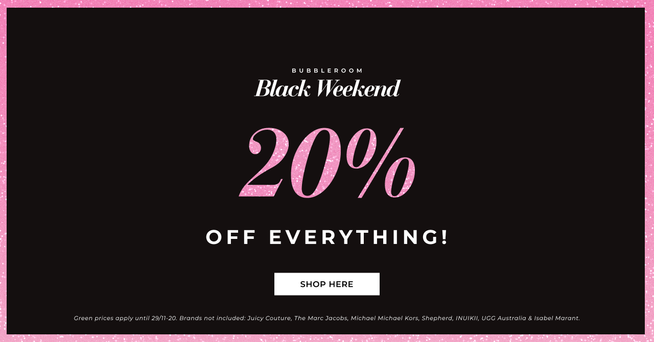 Black Weekend - 20% off everything - Shop here